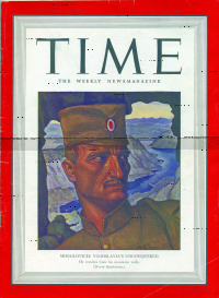 "General Drazha Mihailovic on the front cover of ""Time"" magazine-May 25th 1942."